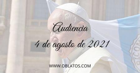 AUDIENCIA AGOSTO 4 2021