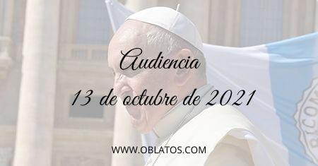 AUDIENCIA OCTUBRE 13 2021
