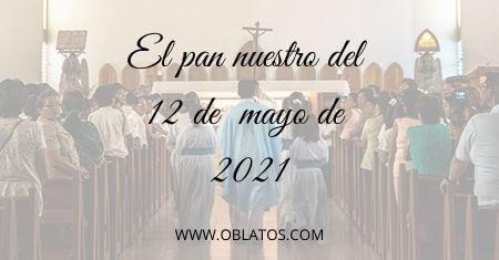 EL PAN NUESTRO DEL 12 DE MAYO
