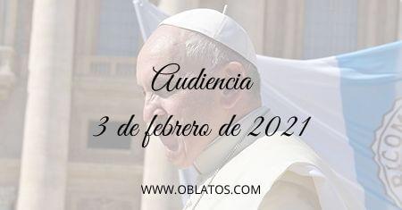AUDIENCIA FEBRERO 3 2021