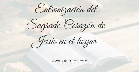 ENTRONIZACIÓN DEL SAGRADO CORAZÓN DE JESÚS EN EL HOGAR