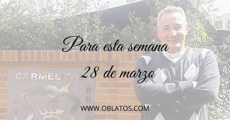 PARA ESTA SEMANA MARZO 28 DE 2021