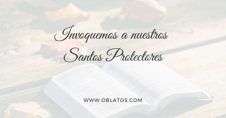 Invoquemos a nuestros Santos Protectores