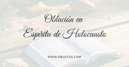 Oblación en Espíritu de Holocausto