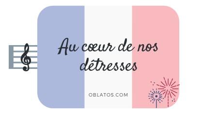 AU COEUR DE NOS DÉTRESSES