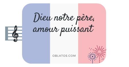 DIEU NOTRE PÈRE AMOUR PUISSANT