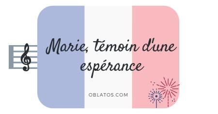 MARIE TÉMOIN D'UNE ESPÉRANCE CHANSON