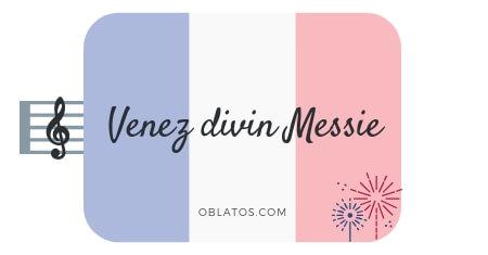 Venez divin Messie