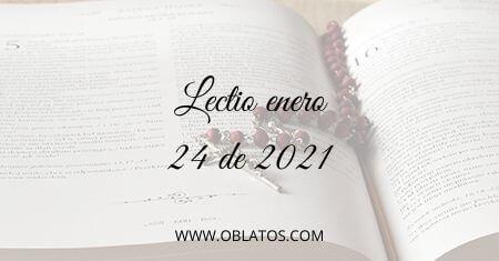 LECTIO ENERO 24 DE 2021