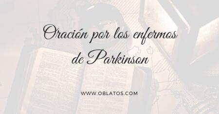 Oración por los enfermos de Parkinson