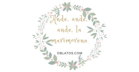 ANDE ANDE ANDE LA MARIMORENA