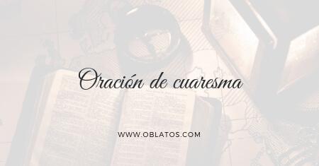 ORACIÓN DE CUARESMA II