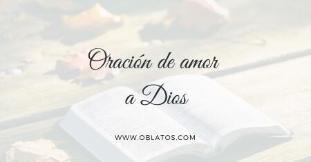 Oración de amor a Dios