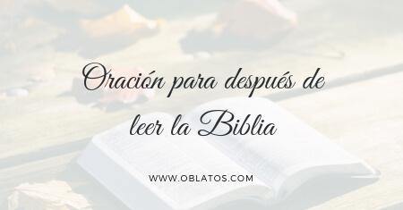 Oración para después de leer la Biblia