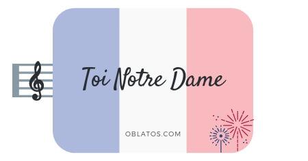 Toi Notre Dame