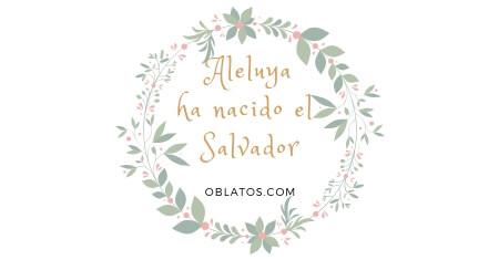 ALELUYA HA NACIDO EL SALVADOR