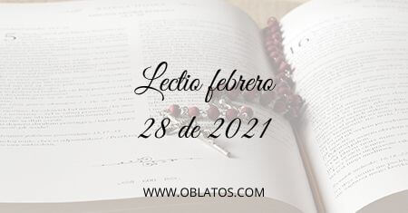 LECTIO FEBRERO 28 DE 2021