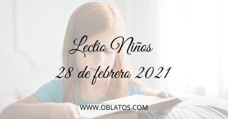LECTIO-NIÑOS 28 DE FEBRERO DE 2021
