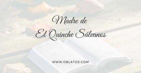 Madre de el Quinche Sálvanos