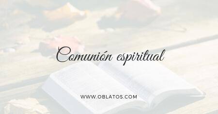 COMUNIÓN ESPIRITUAL