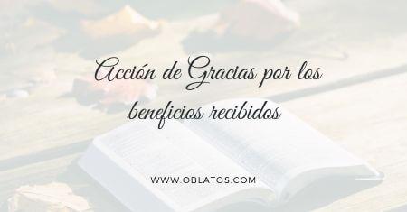 Acción de Gracias por los beneficios recibidos