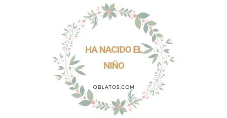 HA NACIDO EL NIÑO