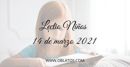 LECTIO-NIÑOS 14 DE MARZO DE 2021