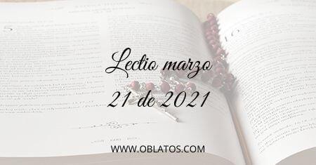 LECTIO MARZO 21 DE 2021