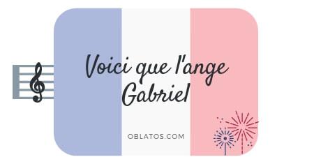 L'ANGÉLUS (VOICI QUE L'ANGE GABRIEL)