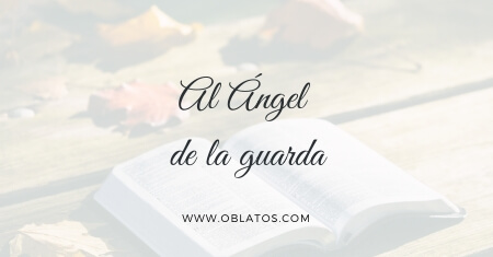 Al ángel de la guarda