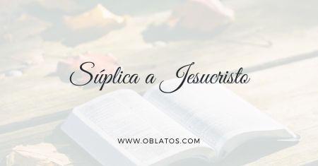 Súplica a Jesucristo