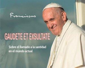 EXHORTACIÓN APOSTÓLICA GAUDETE ET EXSULTATE