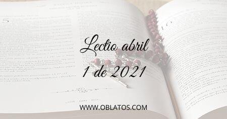 LECTIO ABRIL 1 DE 2021