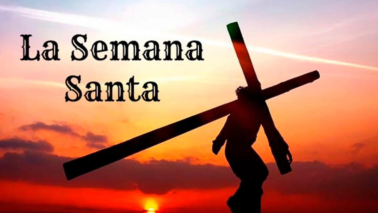 ESPECIALES DE SEMANA SANTA Parte 2 de 2