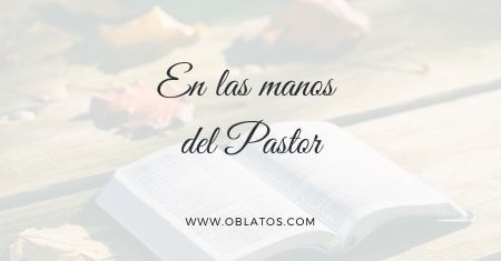 En las manos del Pastor