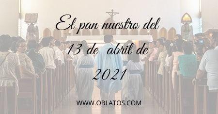 EL PAN NUESTRO DEL 13 DE ABRIL