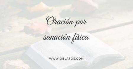 ORACIÓN POR SANACIÓN FÍSICA