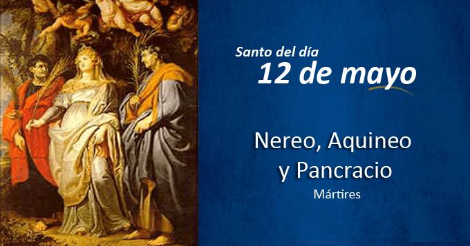 Santos Nereo, Aquineo y Pancracio