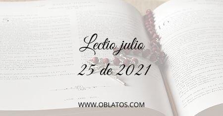 LECTIO JULIO 25 DE 2021