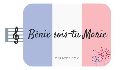 BÉNIE SOIS TU MARIE CHANSON