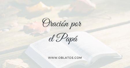 ORACIÓN POR EL PAPÁ