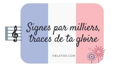 SIGNES PAR MILLIERS TRACES DE TA GLORIE