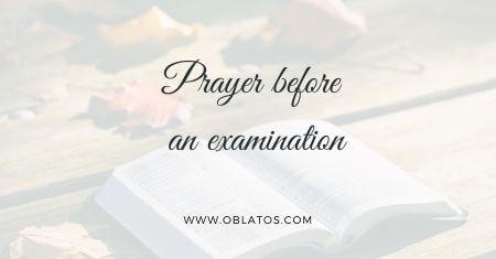 Prayer before an examination