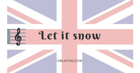 LET IT SNOW SONG