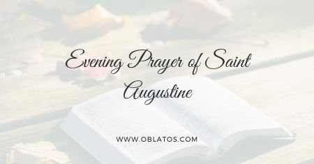Evening Prayer of Saint Augustine
