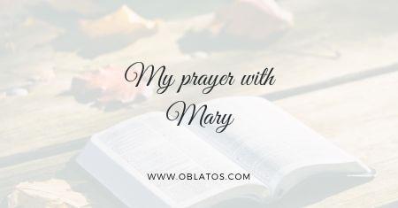 My prayer with Mary