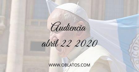 Audiencia abril 22 2020