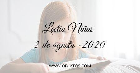 LECTIO-NIÑOS 2 DE AGOSTO DE 2020