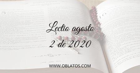 LECTIO AGOSTO 2 DE 2020