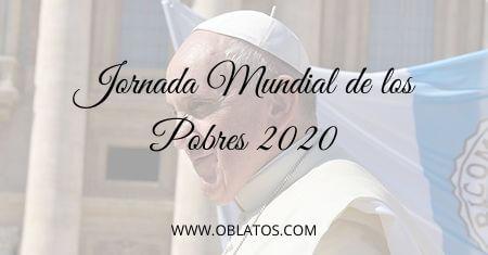 JORNADA MUNDIAL DE LOS POBRES 2020